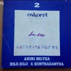 Discos de vinilo: OSKORRI AXURI BELTXA SINGLE. Lote 62127880