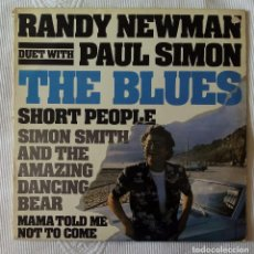 Discos de vinilo: RANDY NEWMAN WITH PAUL SIMON, THE BLUES + SHORT PEOPLE + 2 (WARNER) MAXI SINGLE USA. Lote 62149760