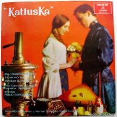 Discos de vinilo: KATIUSKA - DIR. PABLO SOROZABAL - LP ALHAMBRA 1967 BPY. Lote 62150240