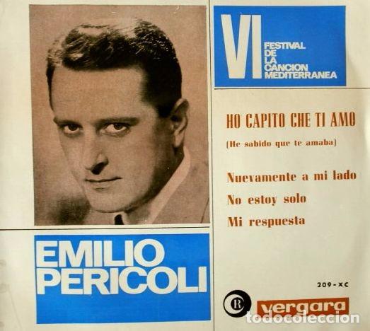 EMILIO PERICOLI (EP 1964) VI FESTIVAL DE LA CANCIÓN MADITERRANEA - HO CAPITO CHE TI AMO - - (Música - Discos de Vinilo - EPs - Otros Festivales de la Canción)