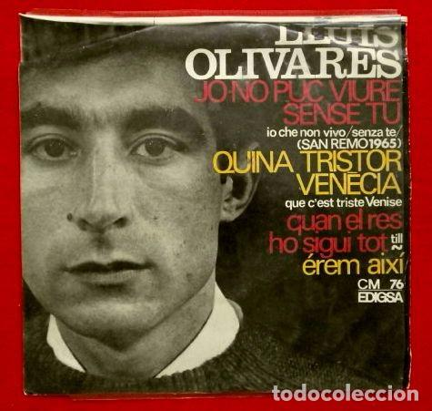 LLUIS OLIVARES (EP. EDIGSA 1965) FESTIVAL SAN REMO- QUINA TRISTOR VENECIA (VENECIA SIN TI) (Música - Discos de Vinilo - EPs - Otros Festivales de la Canción)