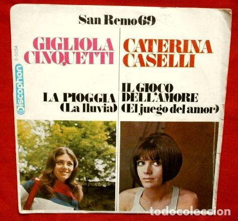 SAN REMO (SINGLE 1969) GIGLIOLA CINQUETTI (LA LLUVIA) -CATERINA CASELLI (EL JUEGO DEL AMOR) SANREMO (Música - Discos - Singles Vinilo - Otros Festivales de la Canción)