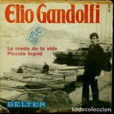 Discos de vinilo: ELIO GANDOLFI - VI FESTIVAL CANCIÓN DE MALLORCA (EP BELTER 1969) - LA RUEDA DE LA VIDA. Lote 62157660