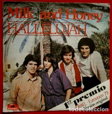 MILK AND HONEY (SINGLE EUROVISION 1979) HALLELUJAH - 1º PREMIO ISRAEL - SINGLE POLYDOR 1979 HALELUYA (Música - Discos - Singles Vinilo - Festival de Eurovisión)