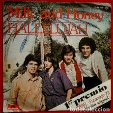 Discos de vinilo: MILK AND HONEY (SINGLE EUROVISION 1979) HALLELUJAH - 1º PREMIO ISRAEL - SINGLE POLYDOR 1979 HALELUYA. Lote 62158232