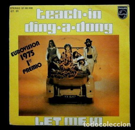 TEACH IN (SINGLE EUROVISION 1975) DING A DONG 1º PREMIO HOLANDA THE NATHERLANDS - LET ME IN (Música - Discos - Singles Vinilo - Festival de Eurovisión)