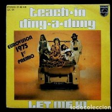 Discos de vinilo: TEACH IN (SINGLE EUROVISION 1975) DING A DONG 1º PREMIO HOLANDA THE NATHERLANDS - LET ME IN. Lote 62158396
