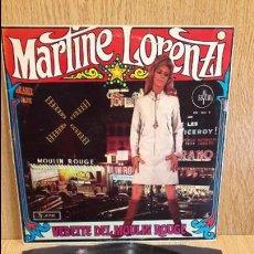 Discos de vinilo: MARTINE LORENZI. VEDETTE DEL MOULIN ROUGE. LP / SAYTON - 1967 / MBC. ***/***. Lote 62183940