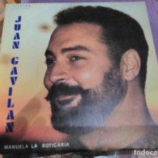 Discos de vinilo: JUAN GAVILAN, MANUELA LA BOTICARIA, LADY ALICIA RECORDS. Lote 62215192