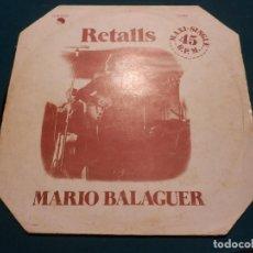 Discos de vinilo: MARIO BALAGUER (EX SANTABARBARA) RETALLS + ROCK CON ROLL - MAXI SINGLE - EMI-ODEON 1977. Lote 62238052