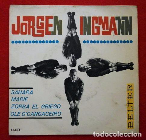 JORGEN INGMANN (EP 1965) SAHARA, MARIE, ZORBA EL GRIEGO, OLE O'CANGACEIRO - (Música - Discos de Vinilo - EPs - Pop - Rock Internacional de los 50 y 60)
