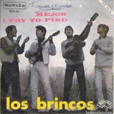 Discos de vinilo: LOS BRINCOS - MEJOR / I TRY TO FIND - NOVOLA - 1966. Lote 83536894