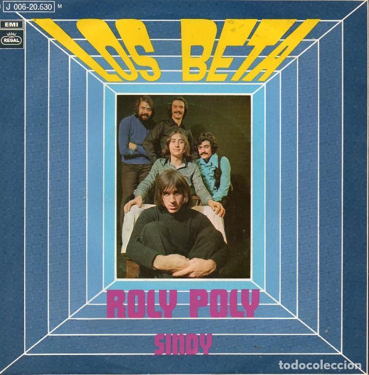 BETA, LOS, SG, ROLY POLY + 1, AÑO 1970 (Música - Discos - Singles Vinilo - Grupos Españoles de los 70 y 80)