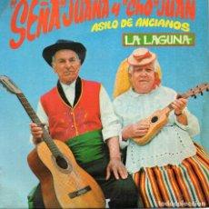 Discos de vinilo: FOLKLORE CANARIO SEÑA JUANA Y CHO JUAN ACOMPAÑADOS POR GRUPO TUNA NAVA- LA SALLE 1972. Lote 62271912