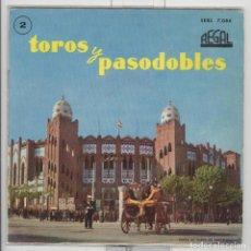 Discos de vinilo: TOROS Y PASODOBLES 2. REGAL 1959. EP. PERFECTO ESTADO FUNDA Y VINILO. Lote 62316964