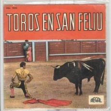 Discos de vinilo: TOROS EN SAN FELIU. REGAL 1963. PASODOBLES EP. MUY RARO. Lote 62317112