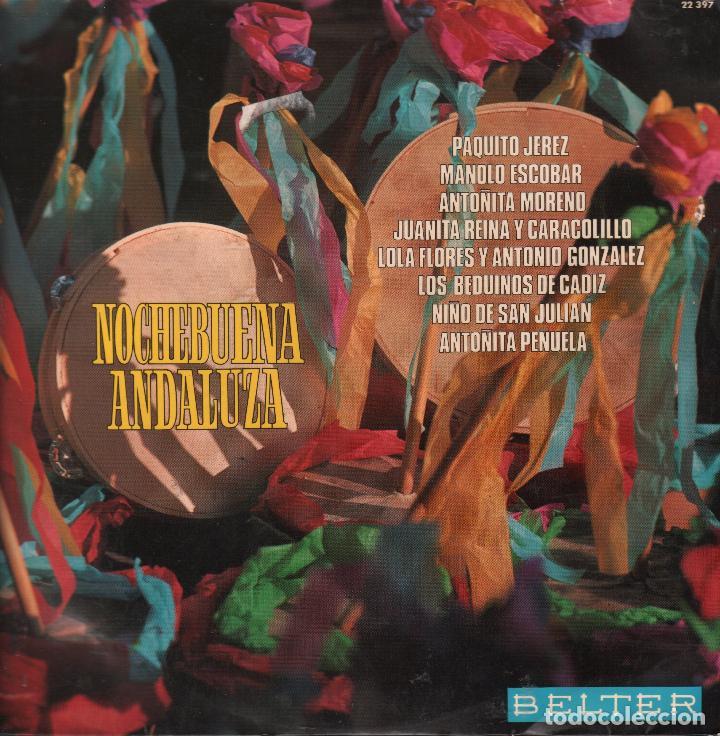 NOCHEBUENA ANDALUZA .. PAQUITO JEREZ JUANITA REINA Y CARACOLILLO ...LP BELTER DE 1973 RF-661 (Música - Discos - LP Vinilo - Flamenco, Canción española y Cuplé)