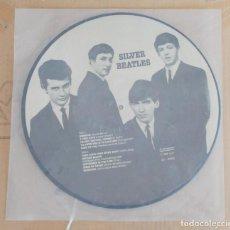 Discos de vinilo: THE BEATLES SILVER BEATLES PICTURE DINAMARCA 1983 PICTURE DISC CON PETE BEST . Lote 62359244