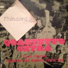 Discos de vinilo: QUARTETTO CETRA ?– IL TUO RITORNO / MAMMA MIA DAMMI CENTO LIRE CBS ITALIA 1968. Lote 62373580