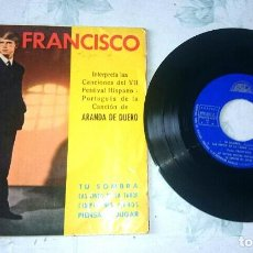 Discos de vinilo: FRANCISCO : TU SOMBRA + 3 (BERTA 1966). Lote 62412732
