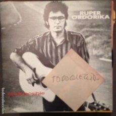 Discos de vinilo: RUPER ORDORIKA: EZ DA POSIBLE / ENE BEGIEK (SG GASA 1990). Lote 62376212