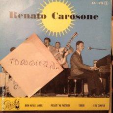 Discos de vinilo: RENATO CAROSONE BUON NATALE, AMORE, TORERO, I TRE CUMPARI, PIGLIATE NA PASTIGLIA ED. PATHE . Lote 62419172