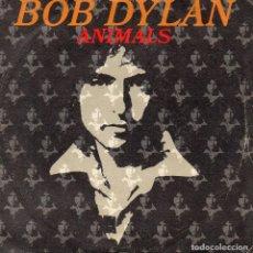 Discos de vinilo: BOB DYLAN, SG, ANIMALS + 1, AÑO 1979. Lote 62425500