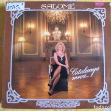 Discos de vinilo: LP - SALOME - CATALUNYA MEVA (SPAIN, DISCOS BELTER 1980). Lote 72234526