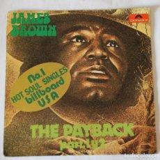 Discos de vinilo: JAMES BROWN - THE PAYBACK PART. 1 Y 2 - POLYDOR 1973 - SINGLE. Lote 62435748