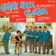 Discos de vinilo: QUIQUE ROCA SU CONJUNTO Y CLAUDIA, EP, ME GUSTA MADRID + 3, AÑO 1961. Lote 62438420