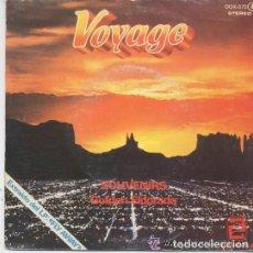 Discos de vinilo: VOYAGE - SOUVENIRS. GOLDEN ELDORADO - SINGLE ZAFIRO 1978 . Lote 62451136