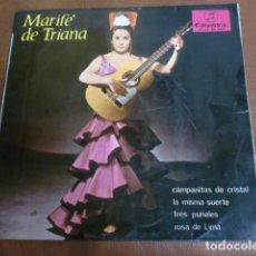Discos de vinilo: DISCO VINILO: MARIFE DE TRIANA LA MISMA SUERTE Y 3 CANCIONES MÁS, AÑO 1964. Lote 62478424
