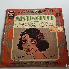Discos de vinilo: MISTINGUETT - DU CAF CON'CAU MUSIC HALL Nº 17. Lote 206247665
