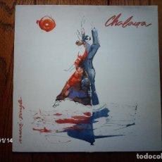Discos de vinilo: CHALAURA - VERSION 1 + VERSION 2. Lote 62499100