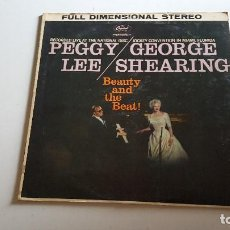 Discos de vinilo: PEGGY LEE / GEORGE SHEARING – BEAUTY AND THE BEAT. Lote 62509912