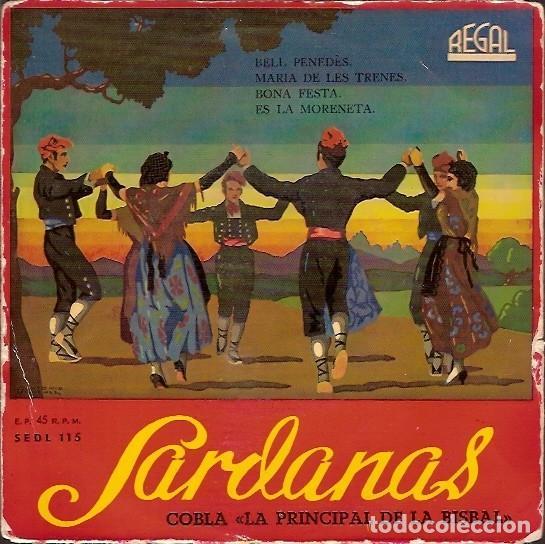 SEDL 115 SARDANAS COBLA LA PRINCIPAL DE LA BISBAL REGAL (Música - Discos de Vinilo - Maxi Singles - Étnicas y Músicas del Mundo)