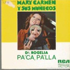 Discos de vinilo: MARY CARMEN Y SUS MUÑECOS SINGLE SELLO RCA VICTOR AÑO EDITADO EN ESPAÑA AÑO 1974 PROMOCIONAL. Lote 62564624