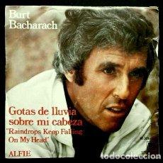 Disques de vinyle: BURT BACHARACH (SINGLE AM 1975) (NUEVO) GOTAS DE LLUVIA SOBRE MI CABEZA /RAINDROPS KEEP FALLING ON. Lote 57821381