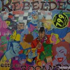 Discos de vinilo: LOS REBELDES. ESTO ES ROCANROL. MINI LP URANTIA RECORDS D.30.UR.0001 1989 SPAIN. Lote 62611608