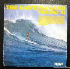 Discos de vinilo: SINGLE THE CANTINA BAND VERANO 81 - RCA VICTOR 1981.. Lote 62634172
