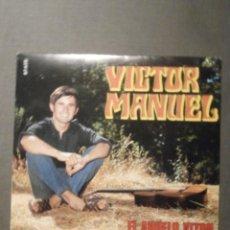 Discos de vinilo: DISCO DE VINILO - SINGLE - VICTOR MANUEL - EL ABUELO VICTOR - PAXARINOS - BELTER - 1969 - IMPECABLE . Lote 62648412