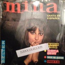Discos de vinilo: MINA - CANTA EN ESPAÑOL: UN HOYO EN LA ARENA/YO SOY LA QUE SOY/NADIE ME QUIERE/SABOR A MI, MASPONS . Lote 62654024