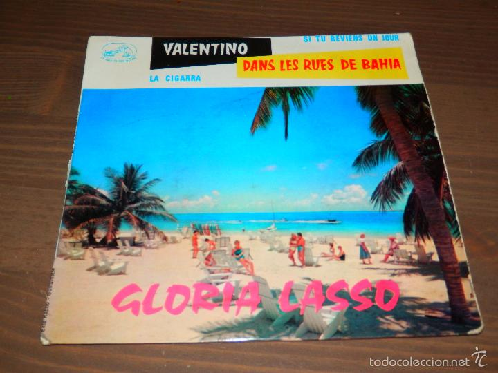VALENTINO DANS LES RUES DE BAHIA GLORIA LASSO LA CIGARRA SI TU REVIENS UN JOUR EP VINILO SVG (Música - Discos de Vinilo - EPs - Canción Francesa e Italiana)
