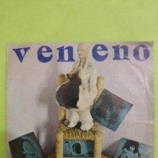 Discos de vinilo: VENENO - INDIOPOLE / LOS DELINCUENTES - SINGLE 1978 CBS HERMANOS AMADOR & KIKO VENENO. Lote 62656568