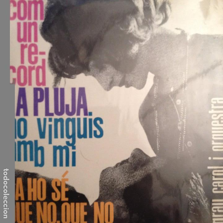 GRAU CAROL: COM UN RECORD/LA PLUJA/NO VINGUIS AMB MI + 1 EDIGSA 1962 ANDREU/BORRELL/FORNAS/MASPONS (Música - Discos de Vinilo - EPs - Solistas Españoles de los 50 y 60)