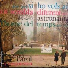 Discos de vinilo: GRAU CAROL: SI HO VOLS AIXÍ/TOT SEMBLA DIFERENT + 2 EDIGSA 1962 ANDREU/BORRELL/MASPONS. Lote 62656780