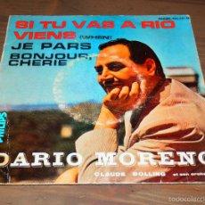 Discos de vinilo: DARIO MORENO SI TU VAS A RIO VIENS JE PARS BONJOUR CHERIE CLAUDE BOLLING EP VINILO FRANCESA SVG. Lote 62657840