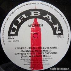 Discos de vinilo: MAUREEN – WHERE HAS ALL THE LOVE GONE - MAXI-SINGLE UK 1990 . Lote 62662468