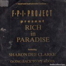 Discos de vinilo: F.P.I. PROJECT PRESENT, SG, RICH IN PARADISE + 1, AÑO 1990 PROMO. Lote 62663168