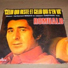 Discos de vinilo: CELUI QUI RESTE ET QUI S'EN VA ROMUALD EUROVISION 1974 SINGLE VINILO MERCURY FRANCESA SVG. Lote 62673492